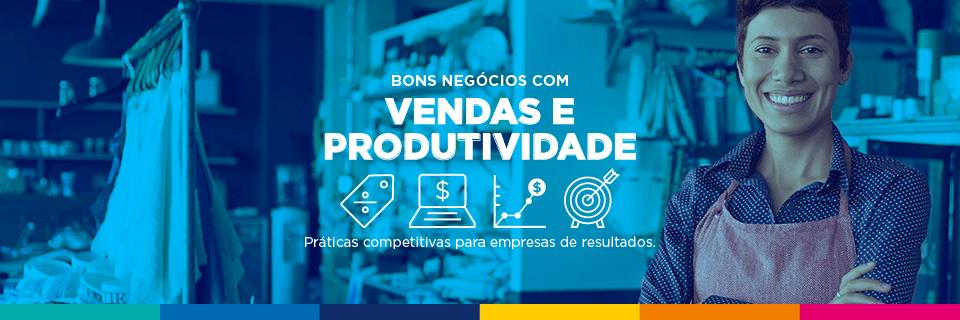 Bons negócios com vendas e produtividade